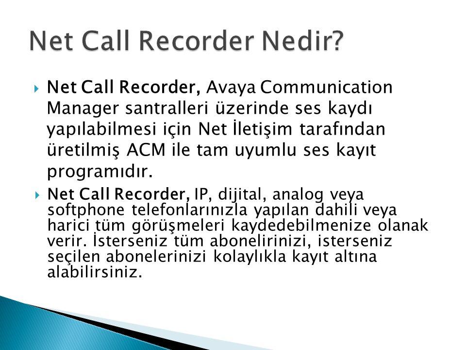 Net Call Recorder Nedir
