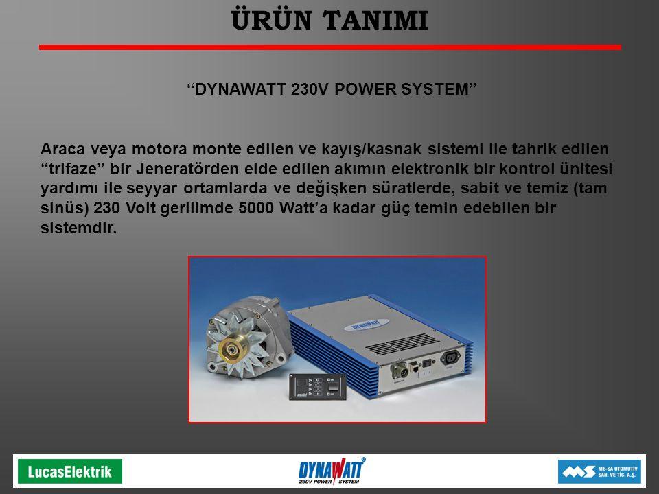 ÜRÜN TANIMI DYNAWATT 230V POWER SYSTEM