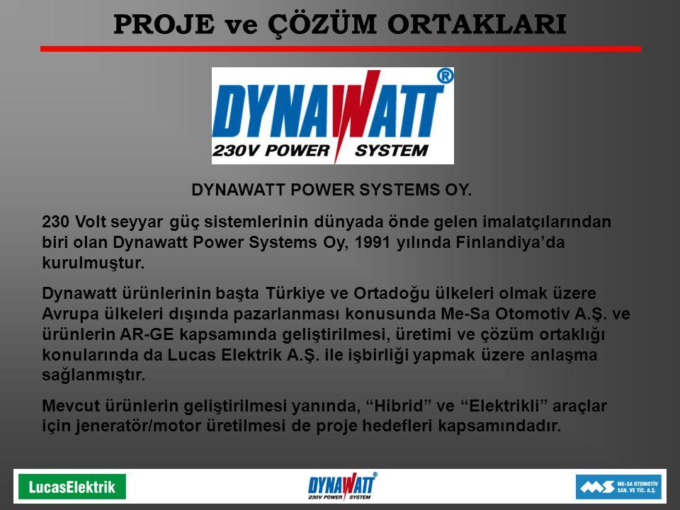 PROJE ve ÇÖZÜM ORTAKLARI DYNAWATT POWER SYSTEMS OY.