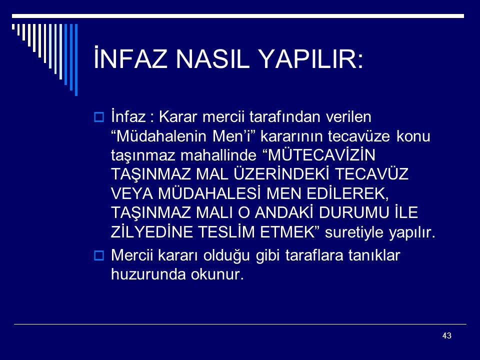 İNFAZ NASIL YAPILIR: