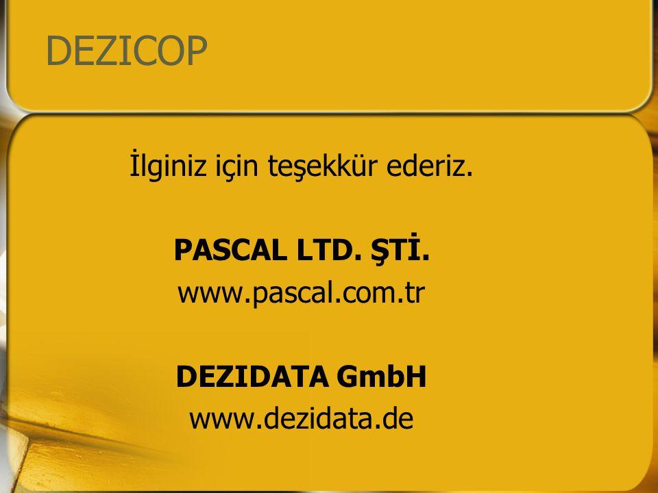 DEZICOP İlginiz için teşekkür ederiz. PASCAL LTD.