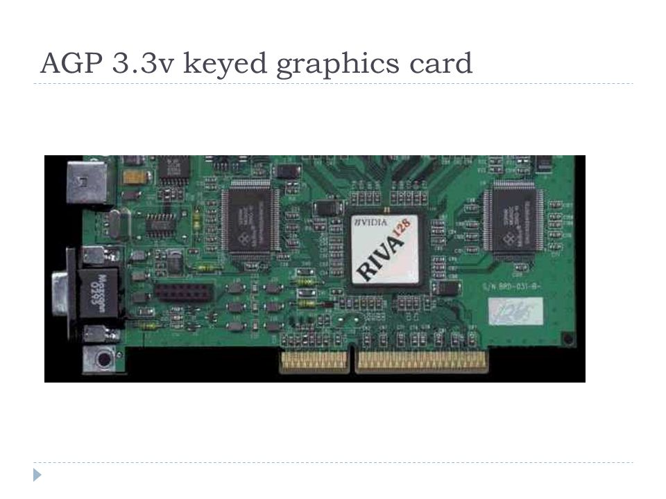 AGP 3.3v keyed graphics card