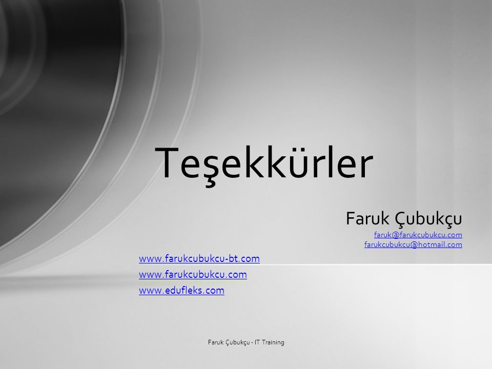 Faruk Çubukçu - IT Training