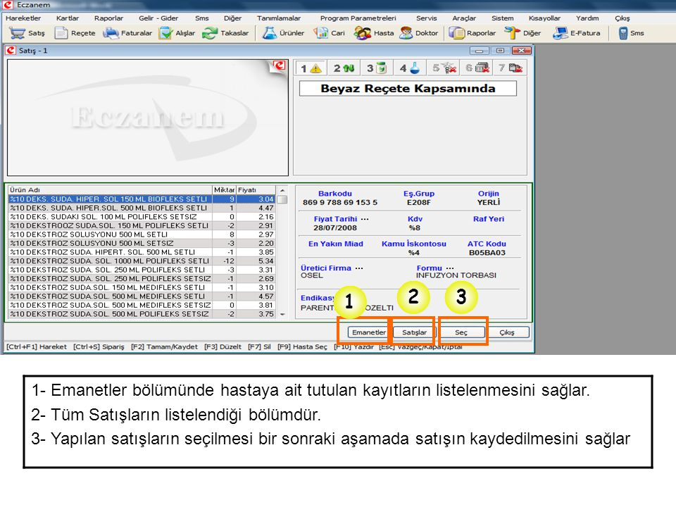 2 3. 1. 1- Emanetler bölümünde hastaya ait tutulan kayıtların listelenmesini sağlar. 2- Tüm Satışların listelendiği bölümdür.