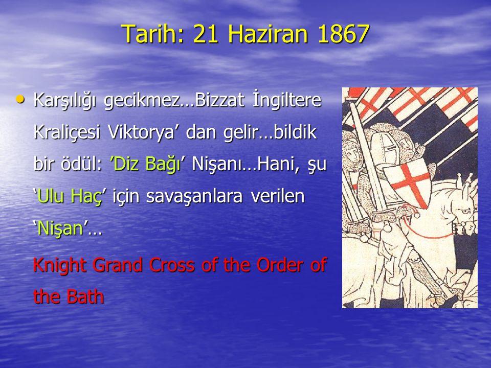 Tarih: 21 Haziran 1867