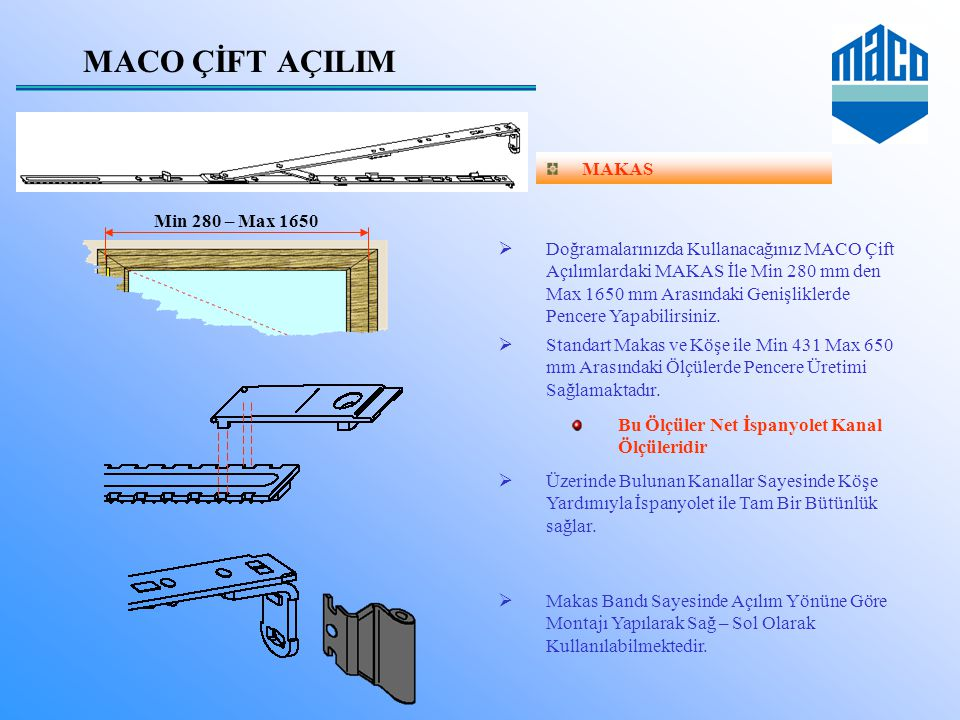 MACO ÇİFT AÇILIM MAKAS Min 280 – Max 1650
