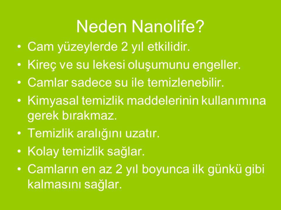 Neden Nanolife Cam yüzeylerde 2 yıl etkilidir.