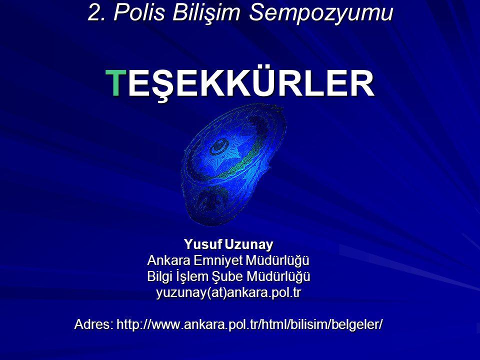 2. Polis Bilişim Sempozyumu TEŞEKKÜRLER