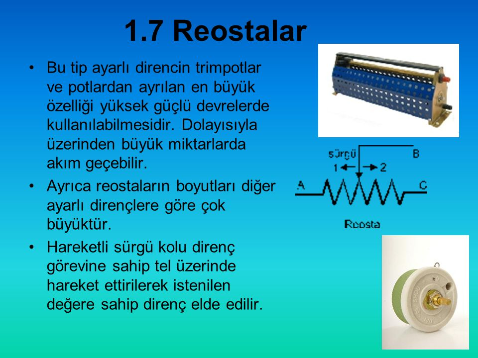 1.7 Reostalar
