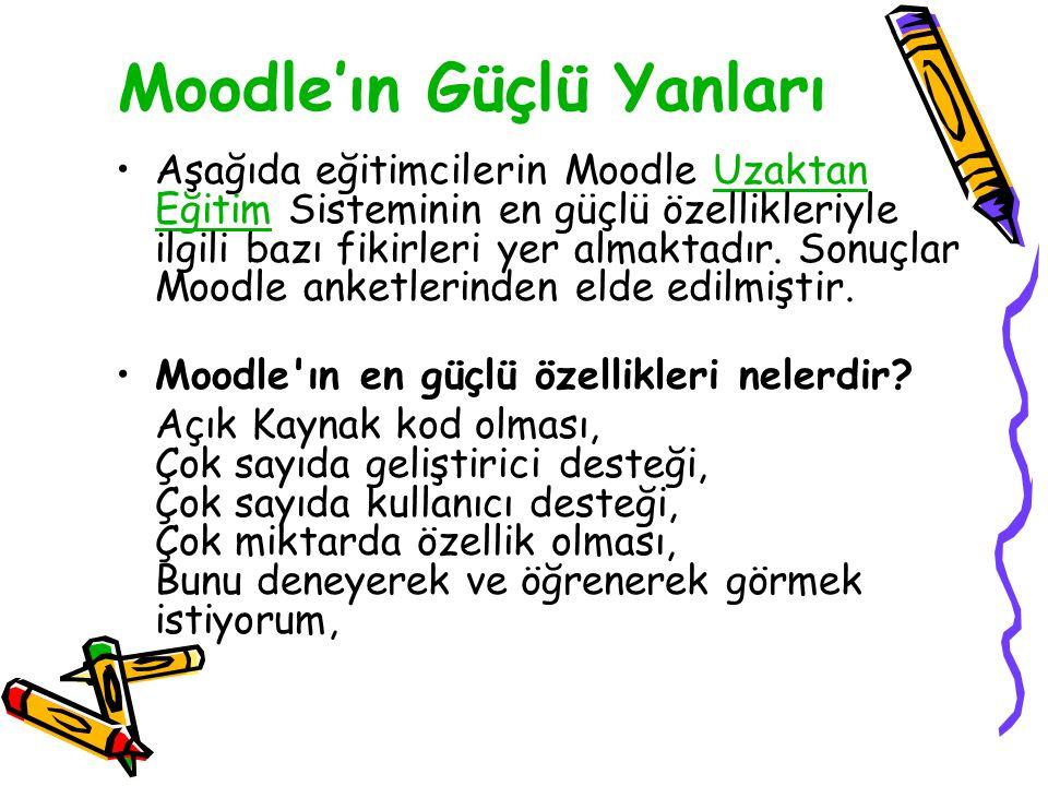 Moodle'ın Güçlü Yanları