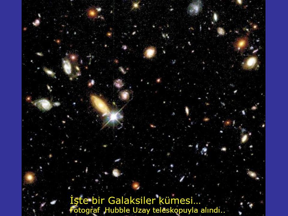 İşte bir Galaksiler kümesi…