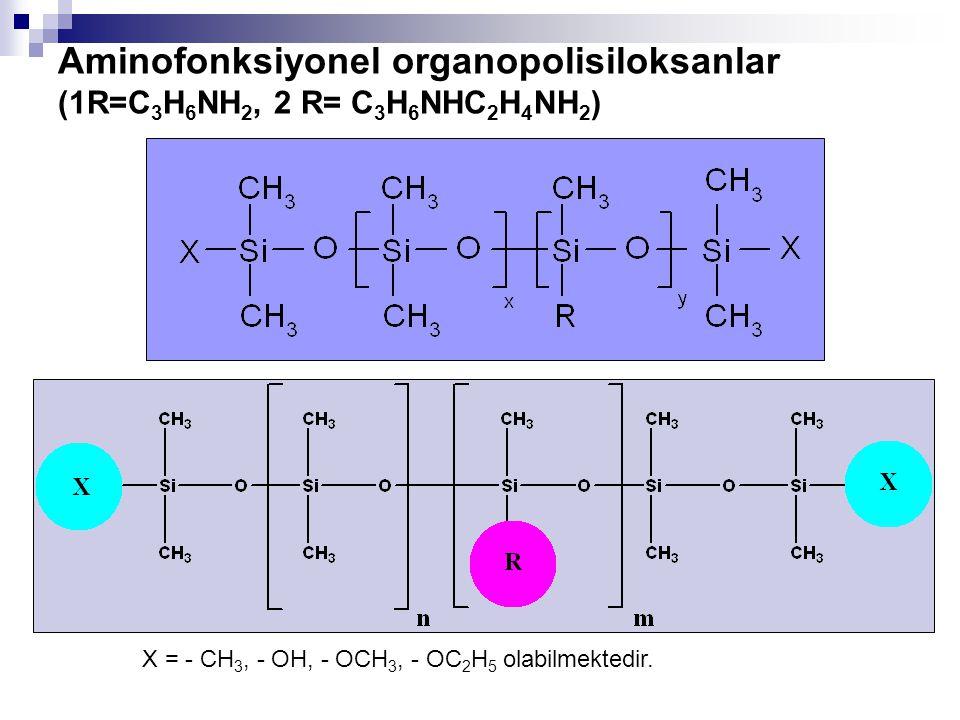 Aminofonksiyonel organopolisiloksanlar (1R=C3H6NH2, 2 R= C3H6NHC2H4NH2)