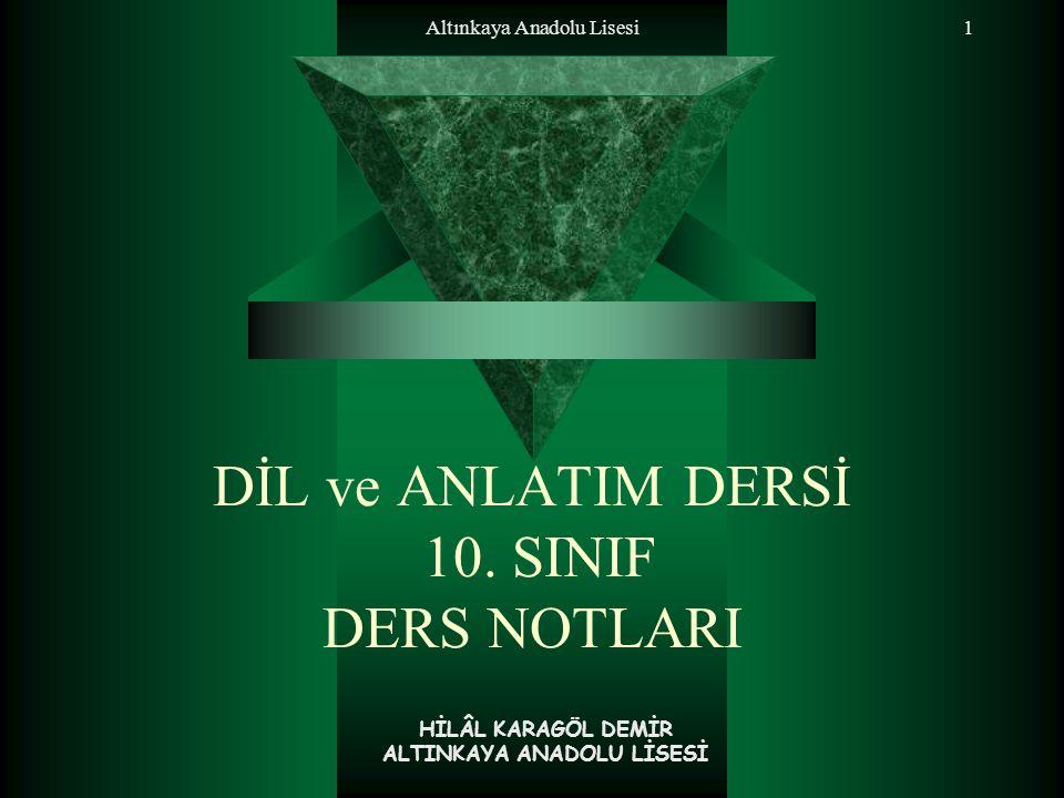 DİL ve ANLATIM DERSİ 10. SINIF DERS NOTLARI