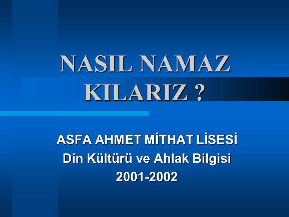 ASFA AHMET MİTHAT LİSESİ Din Kültürü ve Ahlak Bilgisi 2001-2002