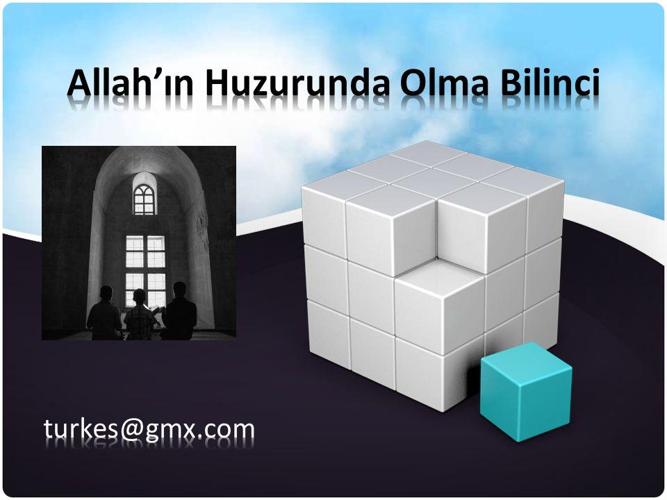 Allah'ın Huzurunda Olma Bilinci