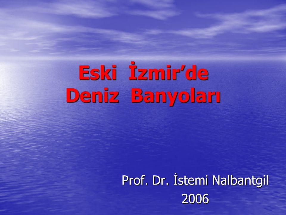 Eski İzmir'de Deniz Banyoları