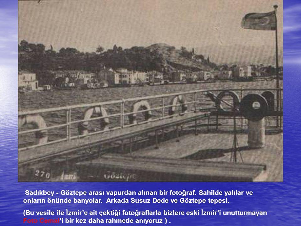 Sadıkbey - Göztepe arası vapurdan alınan bir fotoğraf
