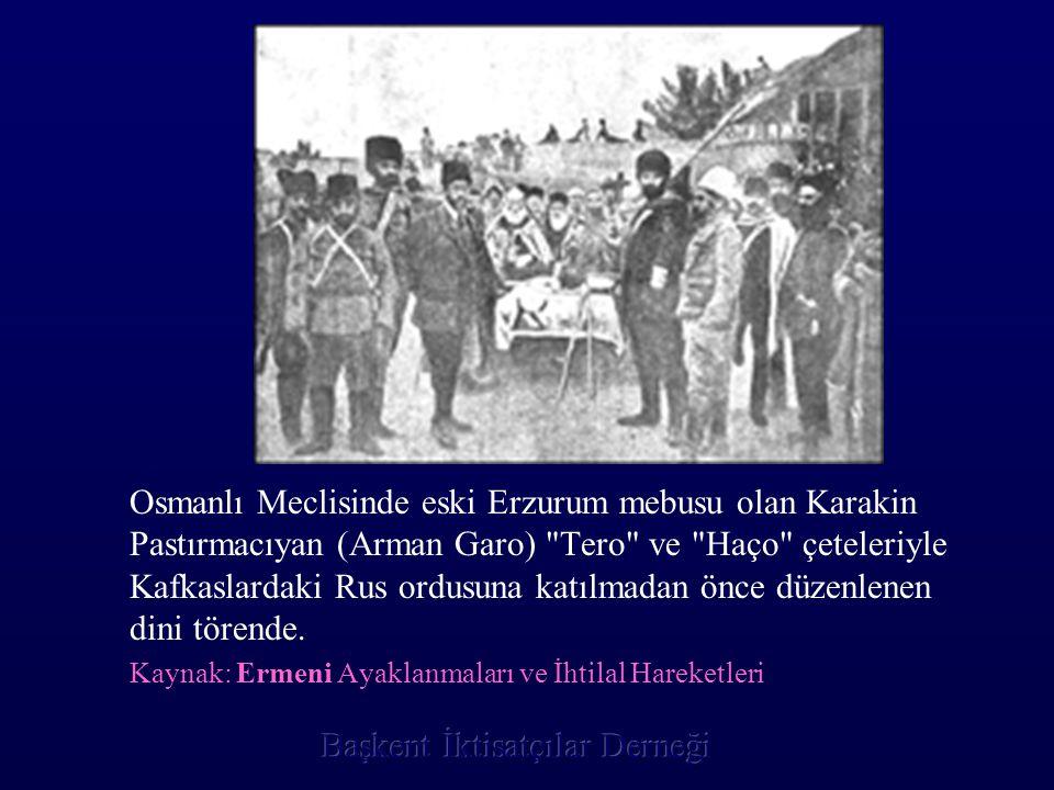 Osmanlı Meclisinde eski Erzurum mebusu olan Karakin Pastırmacıyan (Arman Garo) Tero ve Haço çeteleriyle Kafkaslardaki Rus ordusuna katılmadan önce düzenlenen dini törende.