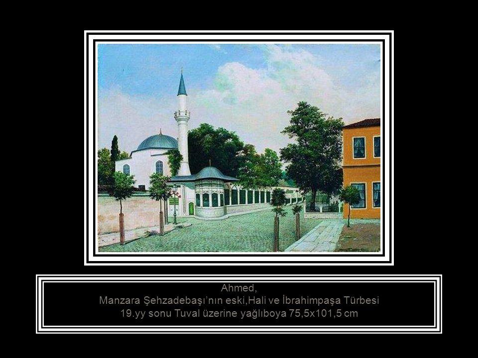 Manzara Şehzadebaşı'nın eski,Hali ve İbrahimpaşa Türbesi