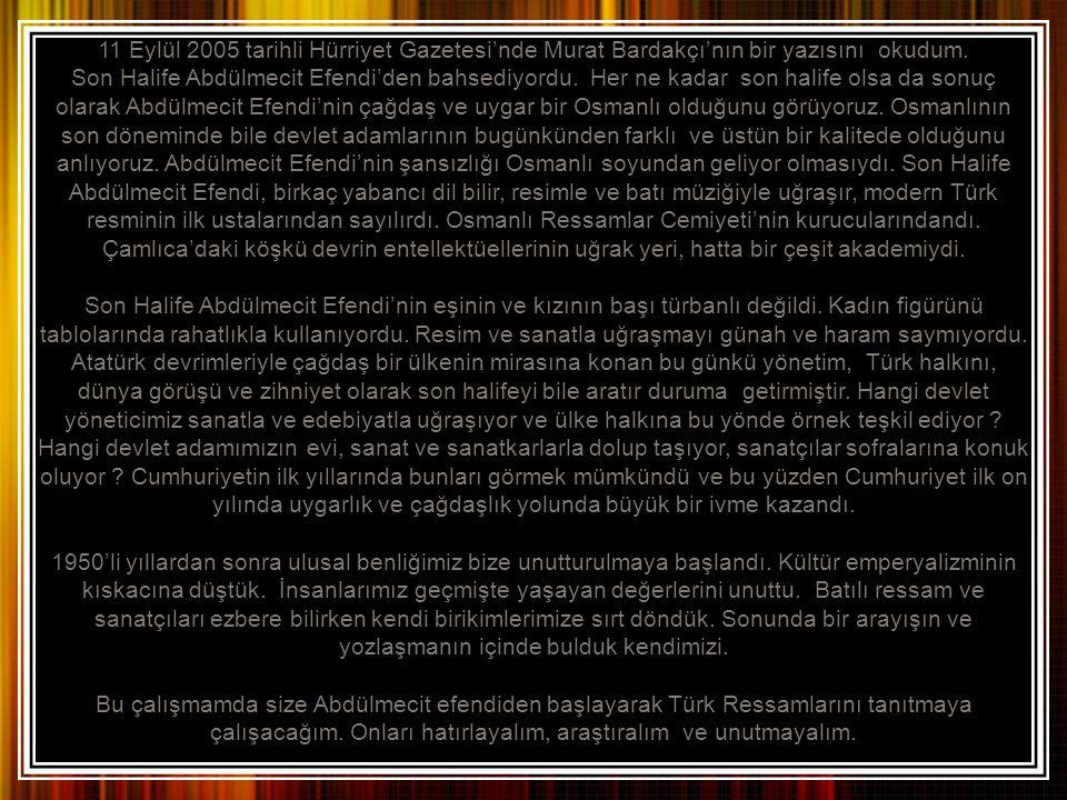 11 Eylül 2005 tarihli Hürriyet Gazetesi'nde Murat Bardakçı'nın bir yazısını okudum.