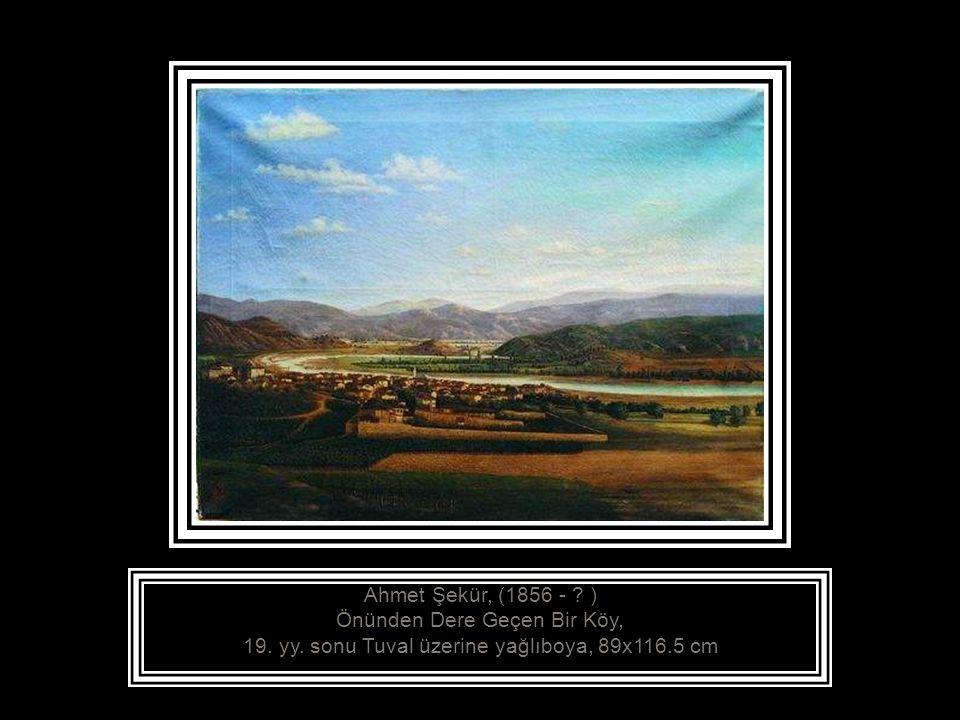 Ahmet Şekür, (1856 - ) Önünden Dere Geçen Bir Köy,