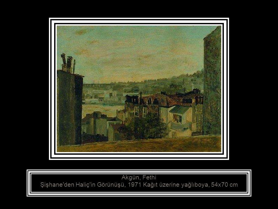 Akgün, Fethi Şişhane den Haliç in Görünüşü, 1971 Kağıt üzerine yağlıboya, 54x70 cm