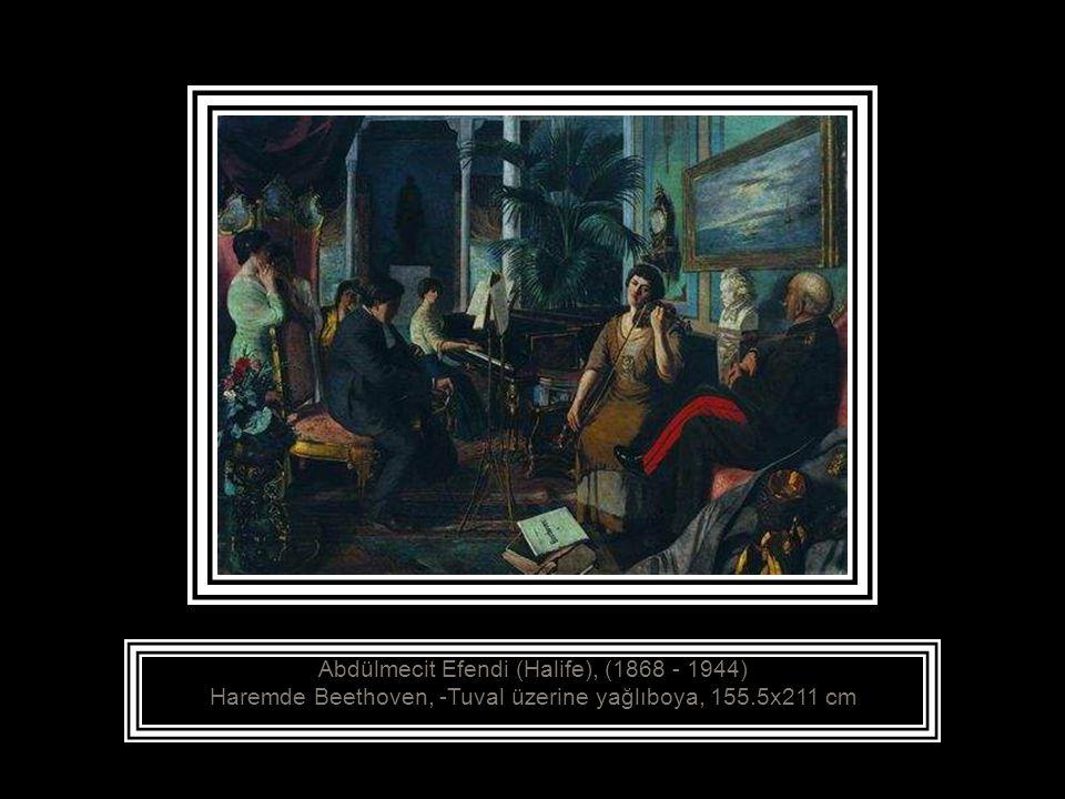 Abdülmecit Efendi (Halife), (1868 - 1944) Haremde Beethoven, -Tuval üzerine yağlıboya, 155.5x211 cm