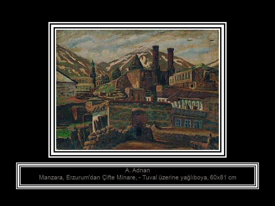 A. Adnan Manzara, Erzurum dan Çifte Minare, - Tuval üzerine yağlıboya, 60x81 cm