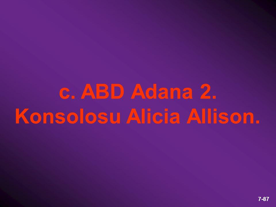 c. ABD Adana 2. Konsolosu Alicia Allison.