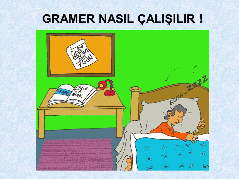 GRAMER NASIL ÇALIŞILIR !