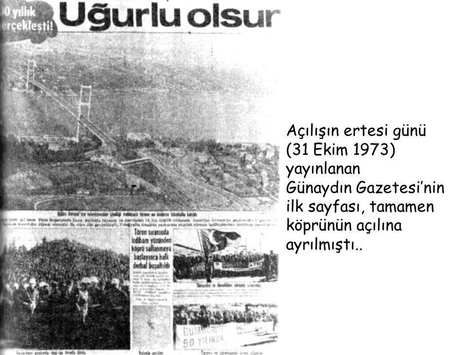 Açılışın ertesi günü (31 Ekim 1973) yayınlanan. Günaydın Gazetesi'nin.