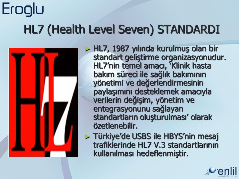 HL7 (Health Level Seven) STANDARDI