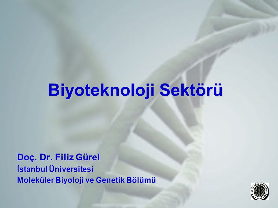 Biyoteknoloji Sektörü