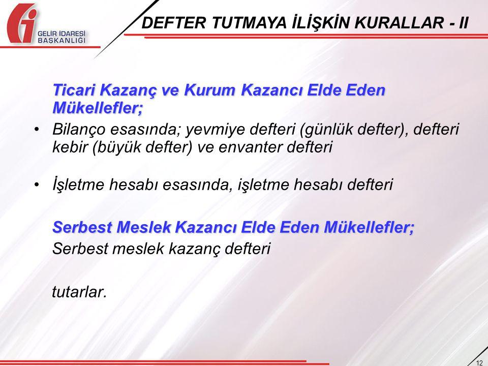DEFTER TUTMAYA İLİŞKİN KURALLAR - II