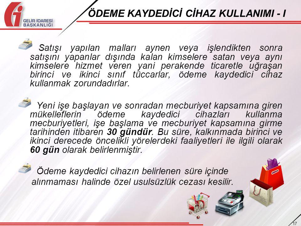 ÖDEME KAYDEDİCİ CİHAZ KULLANIMI - I
