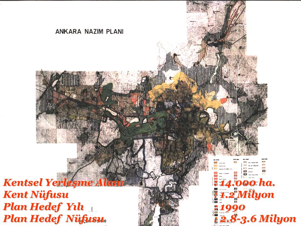 Kentsel Yerleşme Alanı : 14.000 ha.