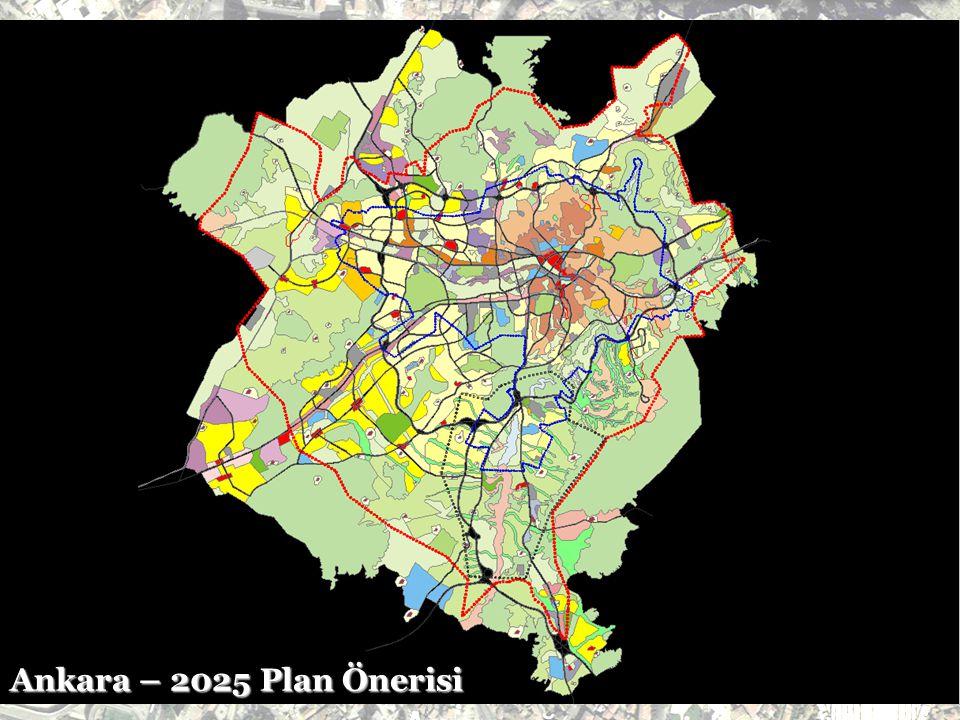 Ankara – 2025 Plan Önerisi