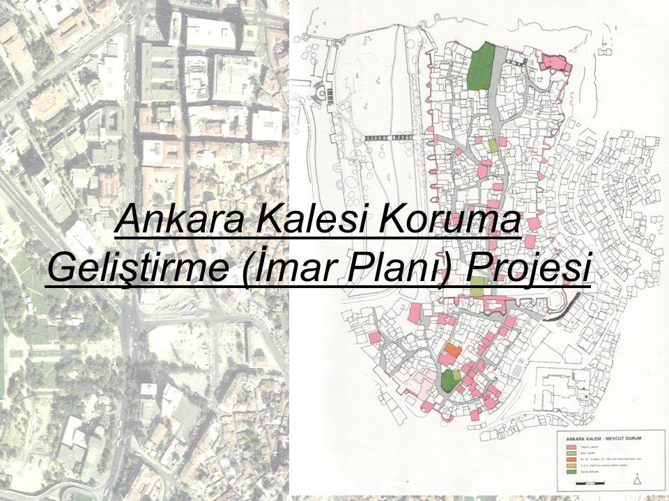 Ankara Kalesi Koruma Geliştirme (İmar Planı) Projesi