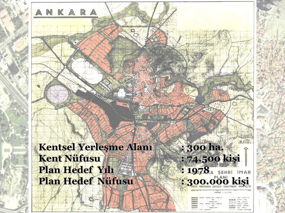 Kentsel Yerleşme Alanı : 300 ha.