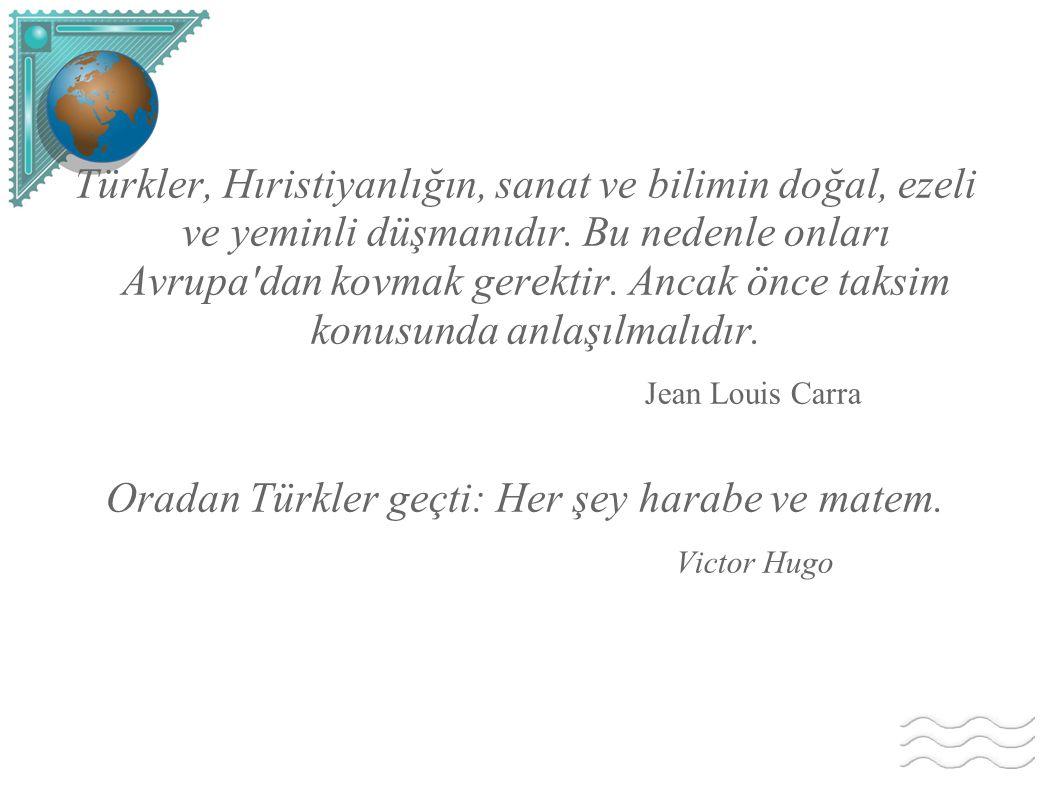 Oradan Türkler geçti: Her şey harabe ve matem.