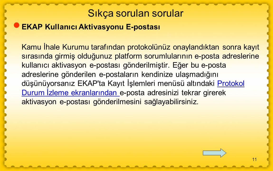 Sıkça sorulan sorular EKAP Kullanıcı Aktivasyonu E-postası