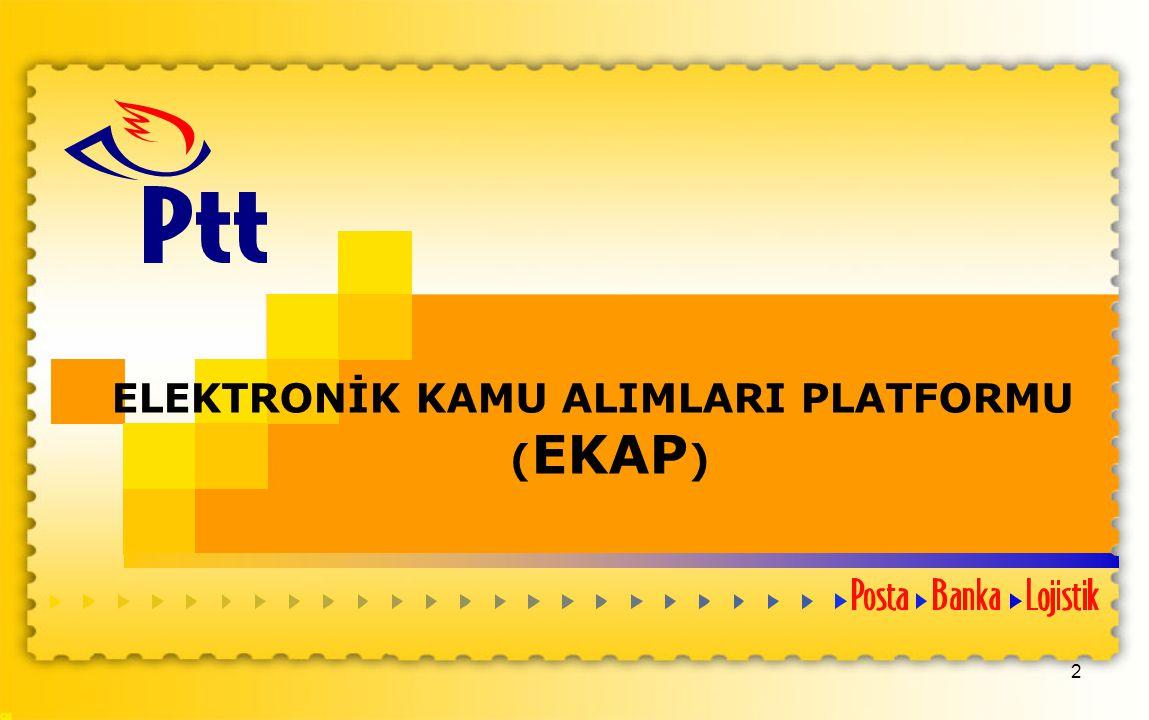 ELEKTRONİK KAMU ALIMLARI PLATFORMU (EKAP)