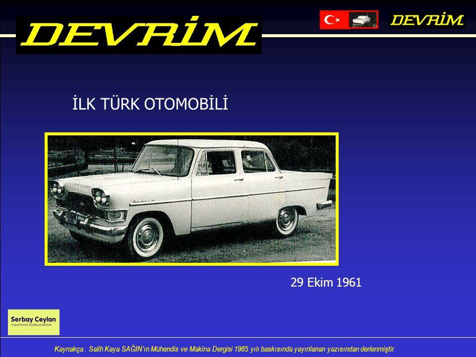 İLK TÜRK OTOMOBİLİ 29 Ekim 1961