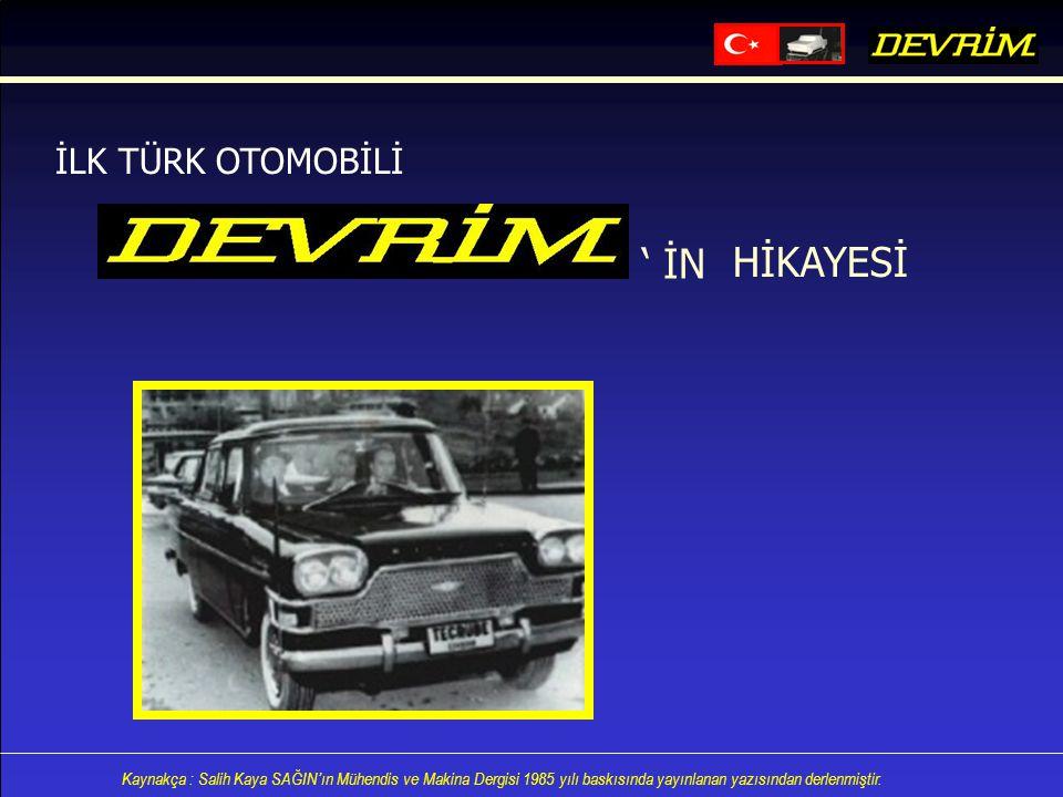İLK TÜRK OTOMOBİLİ ' İN HİKAYESİ