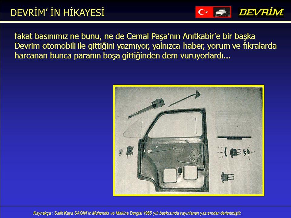 DEVRİM' İN HİKAYESİ fakat basınımız ne bunu, ne de Cemal Paşa'nın Anıtkabir'e bir başka.