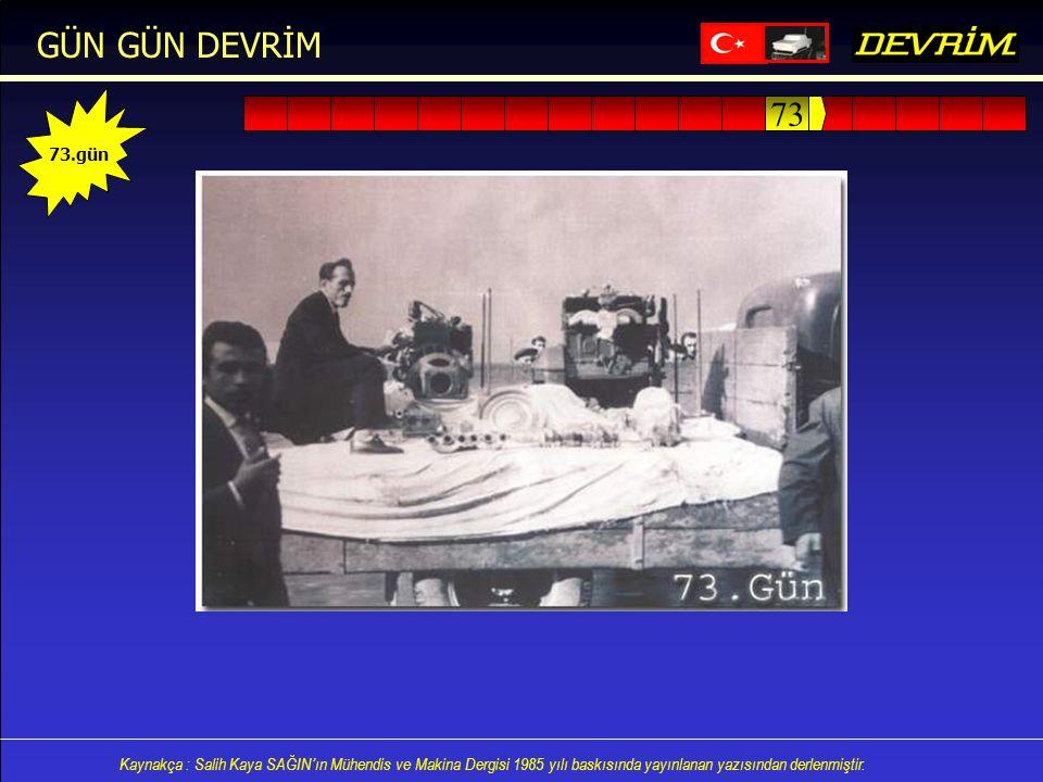 GÜN GÜN DEVRİM 73.gün 73
