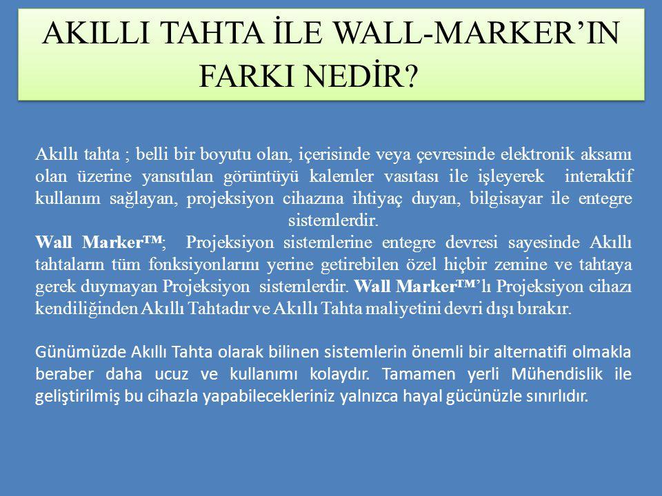 AKILLI TAHTA İLE WALL-MARKER'IN FARKI NEDİR
