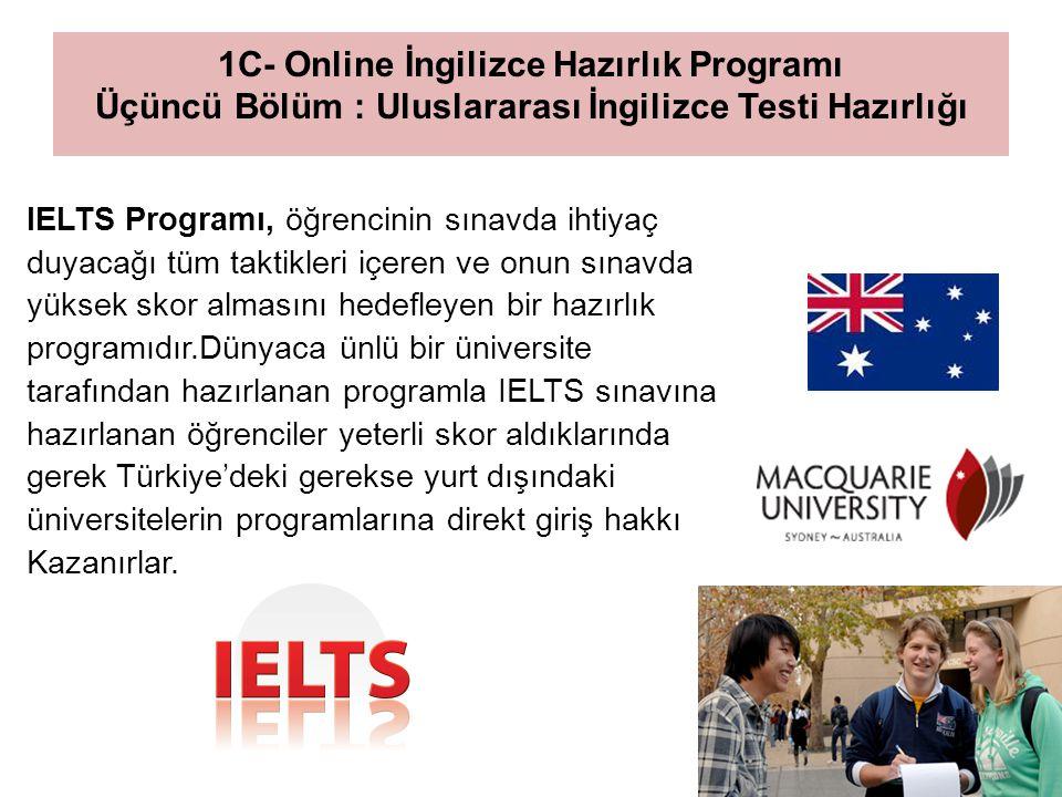 1C- Online İngilizce Hazırlık Programı Üçüncü Bölüm : Uluslararası İngilizce Testi Hazırlığı