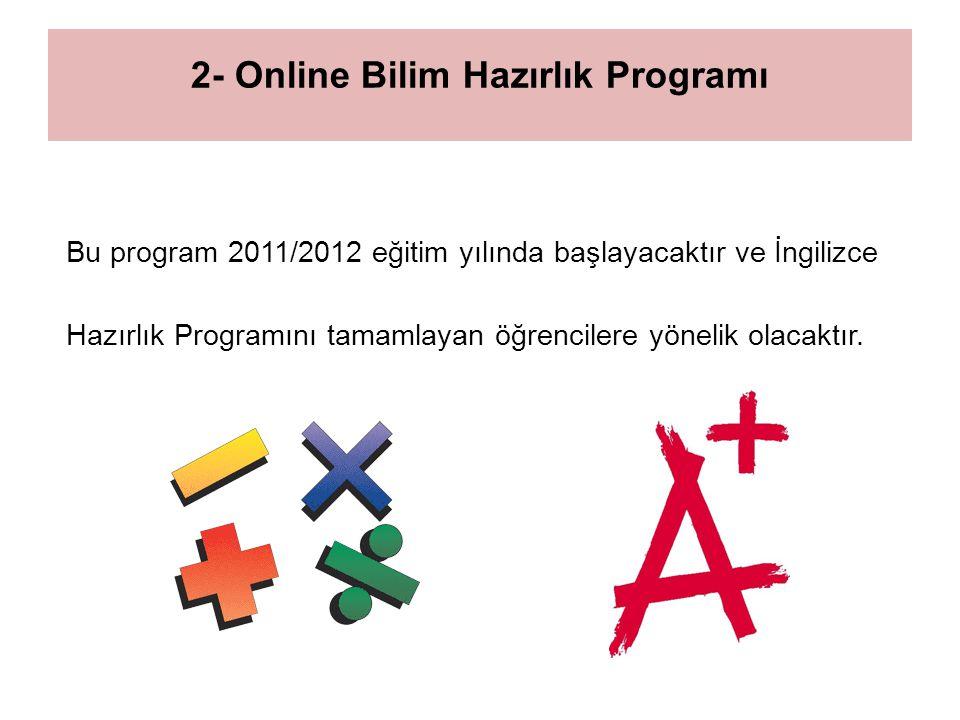 2- Online Bilim Hazırlık Programı