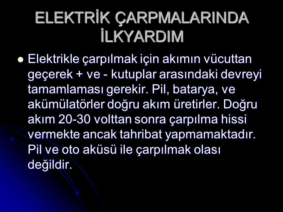 ELEKTRİK ÇARPMALARINDA İLKYARDIM